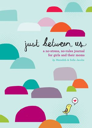 ChronicleBooks_JustBetweenUs